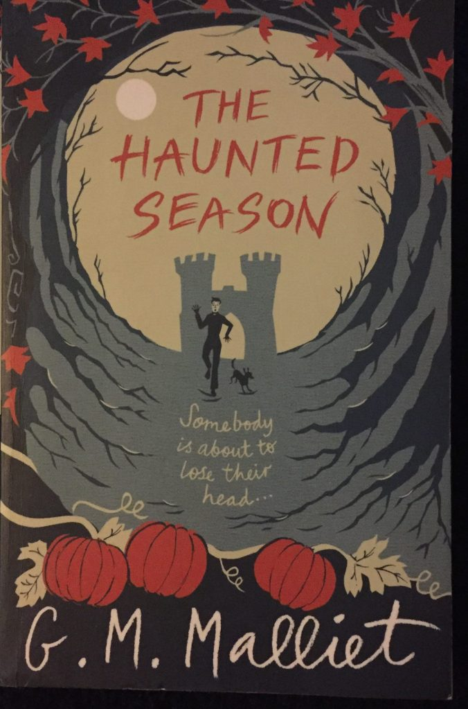 Copyof The Haunted Season by G M Malliet