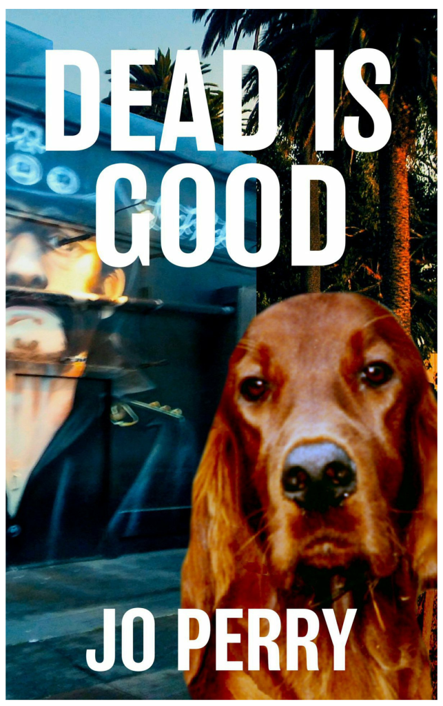 Cover of Dead is Good by Jo Perry