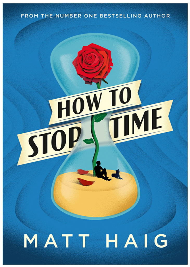 The cover of How to Stop Time