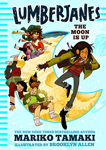 Cover of Lumberjanes: The Moon is Up