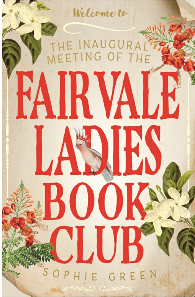 The cover of The Inaugural Meeting of the Fairvale Ladies Book Club