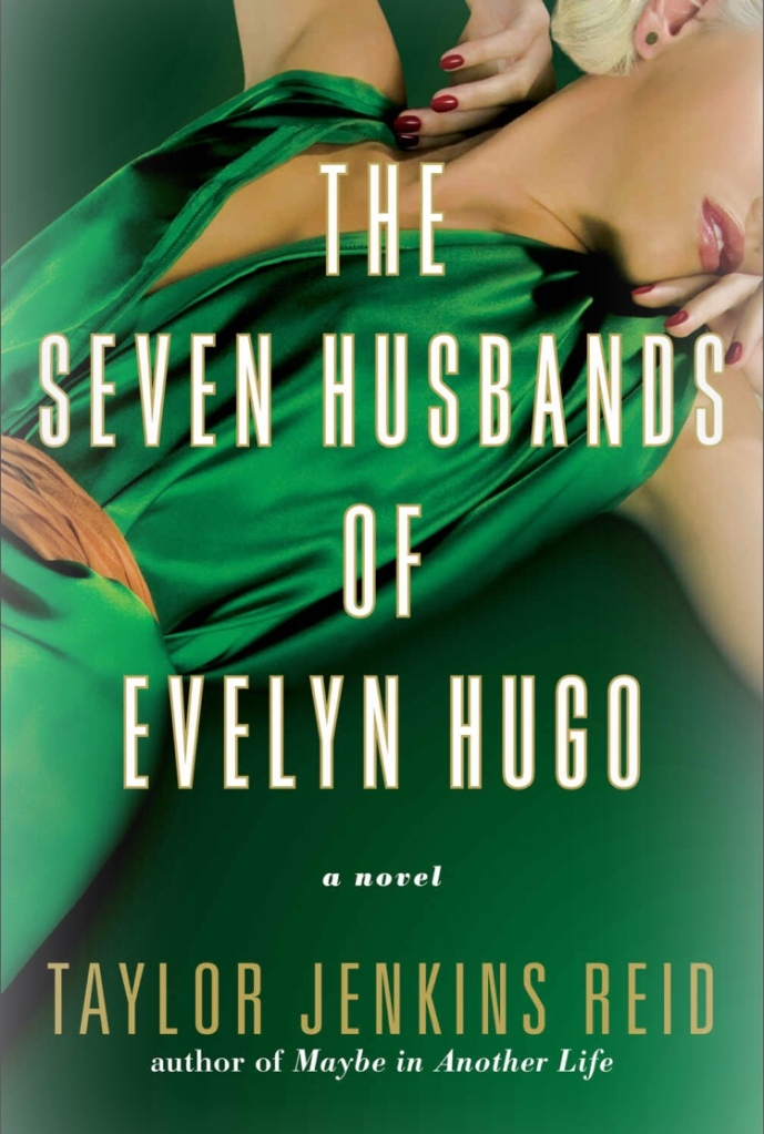 The cover of The Seven Husbands of Evelyn Hugo
