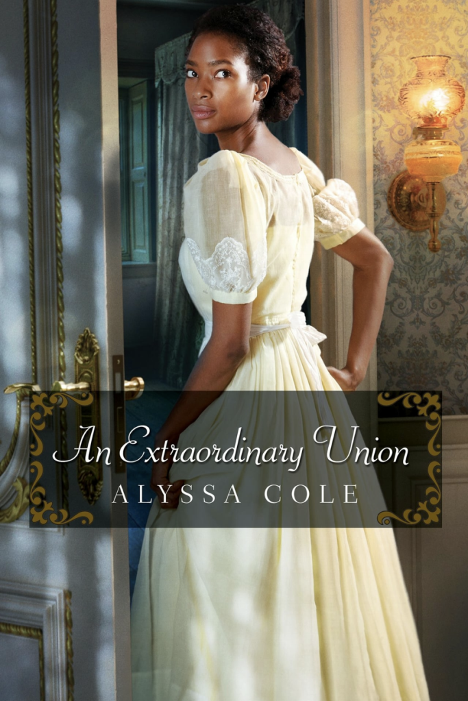 Cover of An Extraordinary Union by Alyssa Cole
