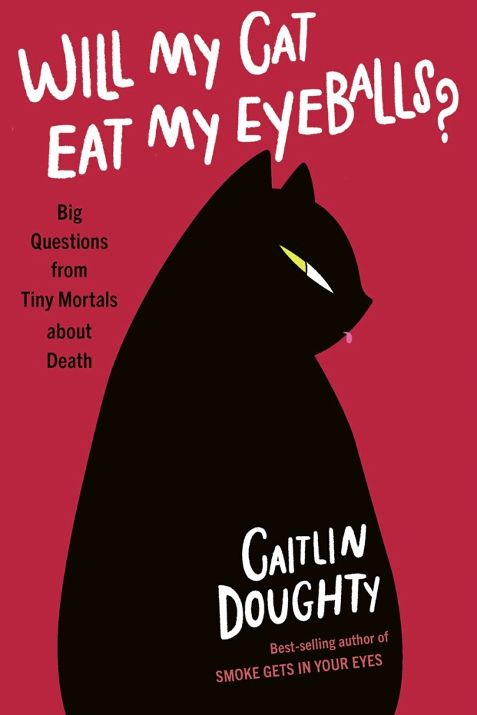 Cover of Will My Cat Eat My Eyeballs?