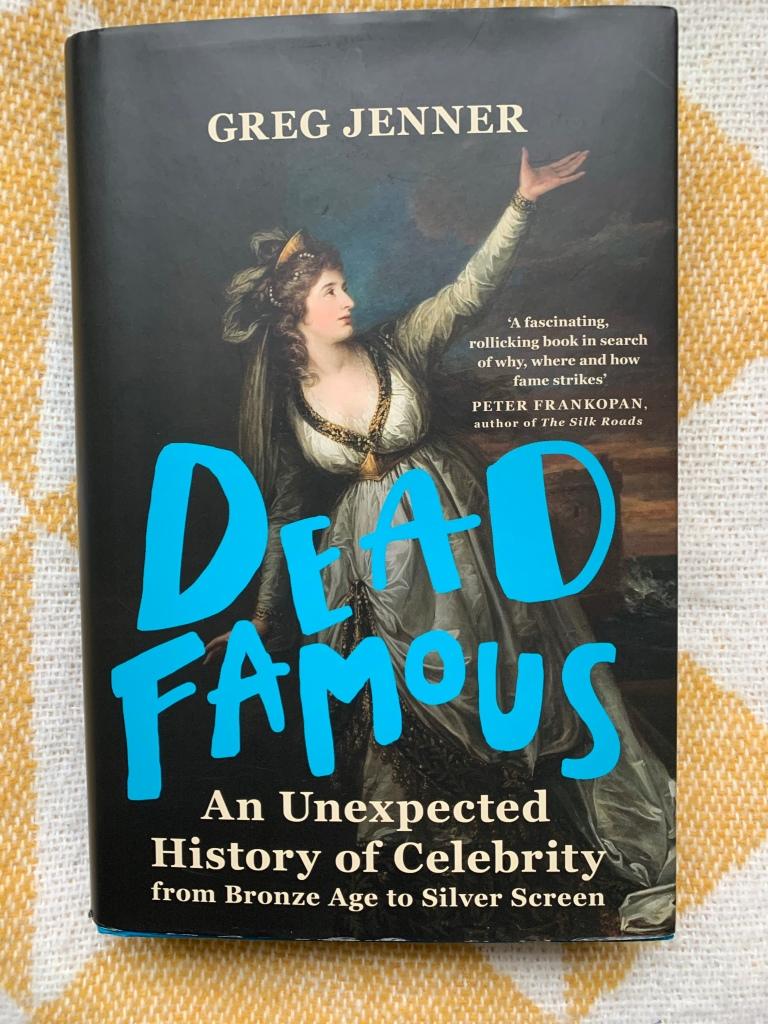 Hardback copy of Dead Famous