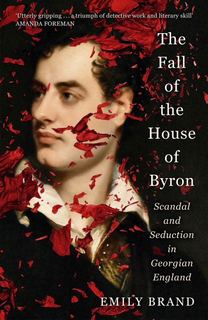 Cover of the Fall of the House of Byron