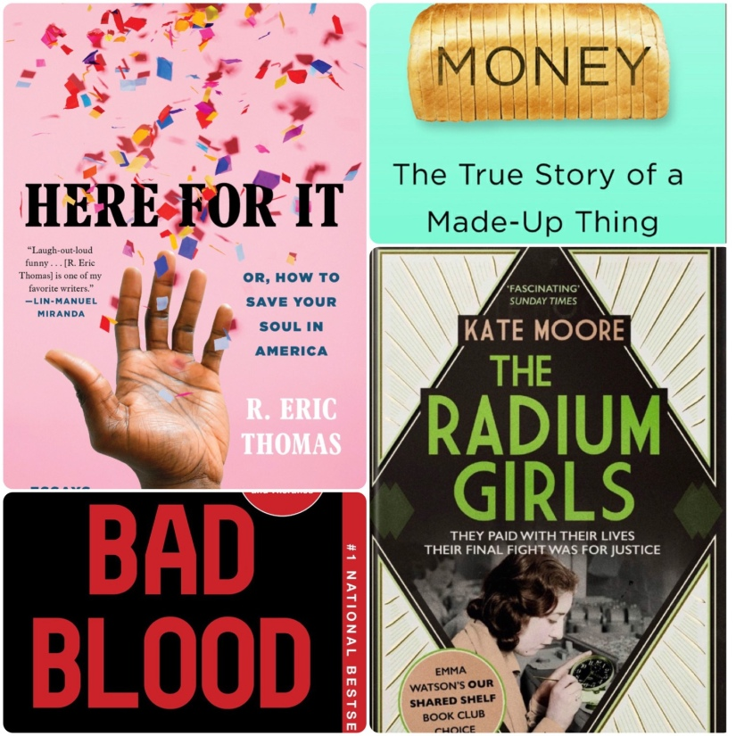 Collage of the covers of Here for it, Money, Bad Blood and The Radium Girls