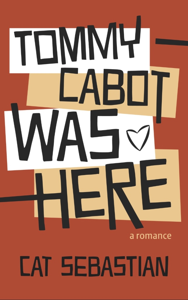 Cover of Tommy Cabot was Here