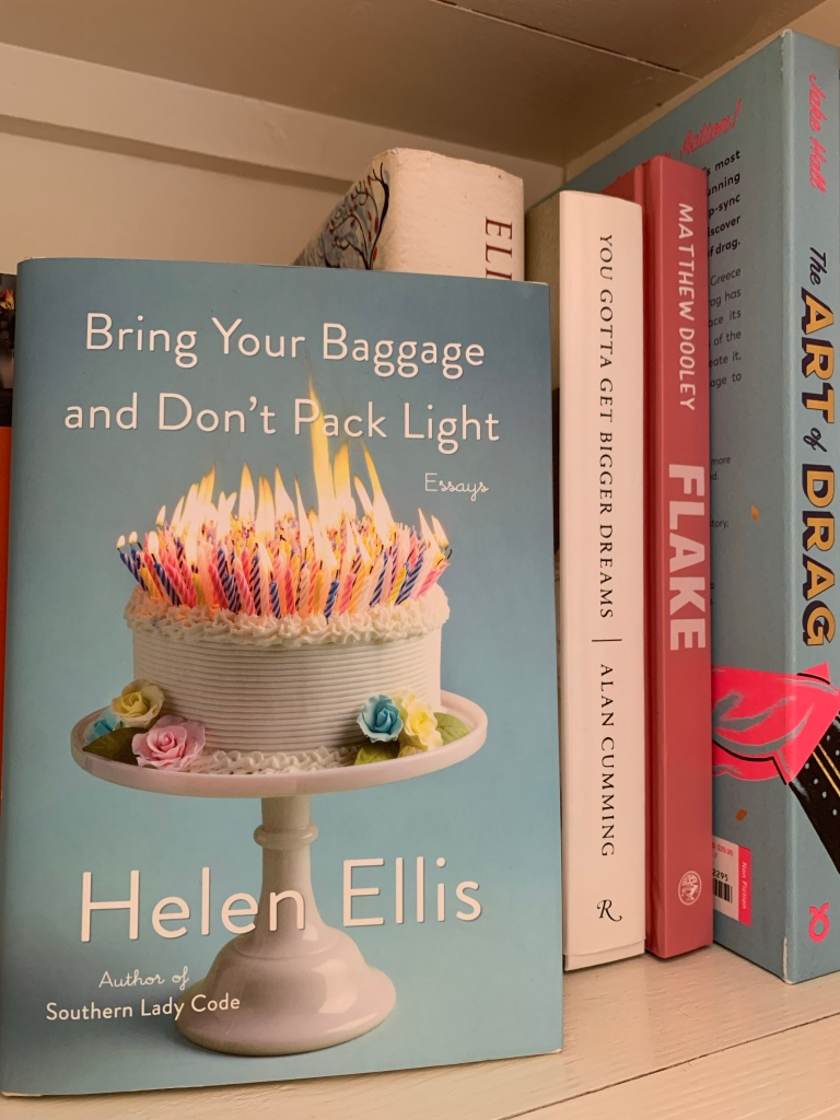 Copy of Bring Your Baggage and Don't Pack Light on a bookshelf